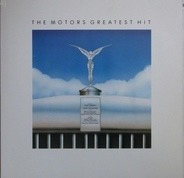 The Motors - The Motors Greatest Hit
