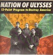 The Nation Of Ulysses - Point Program To Destroy America