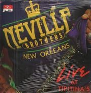 The Neville Brothers - Live At Tipitina's Volume II