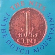The Nits - In the Dutch Mountains