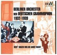Theo Mackeben / James Kok / Oskar Joost a.o. - Berliner Orchester der Deutschen Grammophon 1932-1939