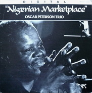 The Oscar Peterson Trio - Nigerian Marketplace