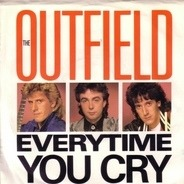 The Outfield - Every Time You Cry / Tiny Lights
