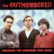 The Outnumbered - Holding The Grenade Too Long