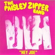 The Paisley Zipper Band - Hey Joe