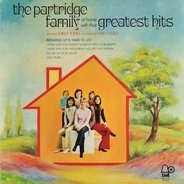 The Partridge Family - The Partridge Family At Home With Their Greatest Hits