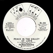 The Persuaders - Peace In The Valley Of Love