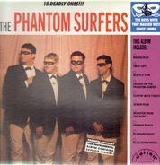 The Phantom Surfers - 18 Deadly Ones!!!