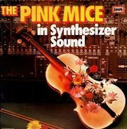 The Pink Mice - In Synthesizer Sound