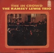 The Ramsey Lewis Trio - The In Crowd