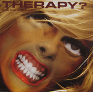 Therapy? - One Cure Fits All