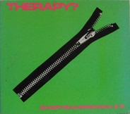 Therapy? - Shortsharpshock E.P.