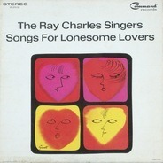 The Ray Charles Singers - Songs For Lonesome Lovers