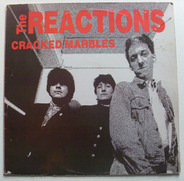 The Reactions - Cracked Marbles
