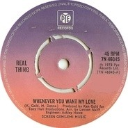 The Real Thing - Whenever You Want My Love