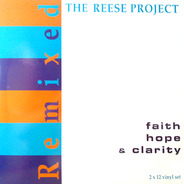 The Reese Project - Faith Hope & Clarity Remixed