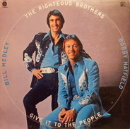 The Righteous Brothers - Give It to the People