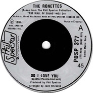 The Ronettes - Do I Love You? / (The Best Part Of) Breakin' Up