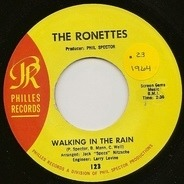 The Ronettes - Walking In The Rain / How Does It Feel?