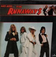 The Runaways - And Now ... The Runaways