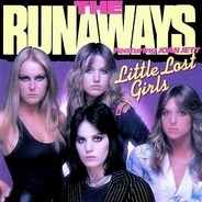 The Runaways - Little Lost Girls