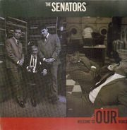 The Senators - Welcome To Our World