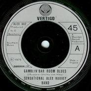 The Sensational Alex Harvey Band - Gamblin' Bar Room Blues