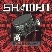 The Shamen - Boss Drum