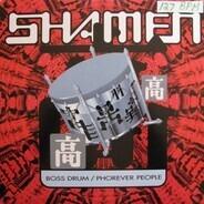 The Shamen - Boss Drum / Phorever People