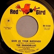 The Shangri-Las - Give Us Your Blessings / Heaven Only Knows
