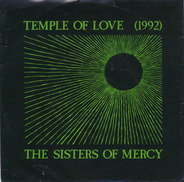 The Sisters Of Mercy - Temple Of Love (1992) / I Was Wrong (American Fade)