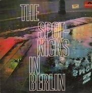 The Spotnicks - The Spotnicks in Berlin