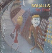 The Squalls - No Time