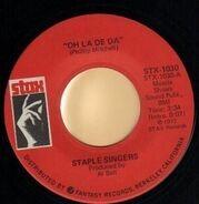 Staple Singers - Oh La De Da / Be What You Are