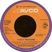 The Stylistics - Funky Weekend