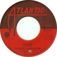 The Sweet Inspirations - I'm Blue / Sweet Inspiration