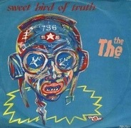 The The - Sweet Bird Of Truth