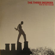 The Three Degrees - This Is The House