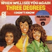 The Three Degrees - When Will I See You Again