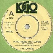 The Tourists - Blind Among The Flowers