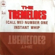 The Tremeloes - (Call Me) Number One