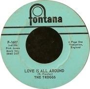 The Troggs - love is all around / when will the rain come