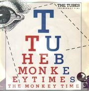 The Tubes - The Monkey Time