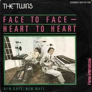 The Twins - Face To Face - Heart To Heart