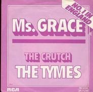 The Tymes - Ms. Grace / The Crutch