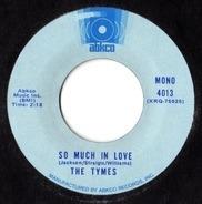The Tymes - So Much In Love / Wonderful, Wonderful