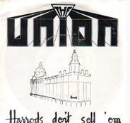 The Union - Harrods Don't Sell Them