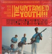 The Untamed Youth - More Gone Gassers From