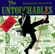 The Untouchables - Dance Party