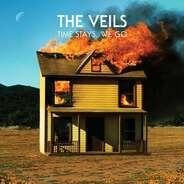 The Veils - Time Stays, We Go (LTD 2CD Edition)